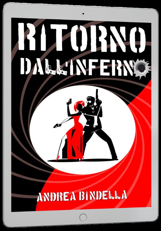 ricevi 4 racconti gratis ritorno inferno spy story interattiva mission impossible jason bourne andrea bindella autore mailing list ebook gratis esclusivo riservato